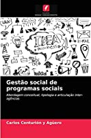 Gestão social de programas sociais: Abordagem conceitual, tipologia e articulação inter-agências