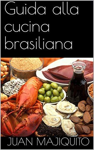 Guida alla cucina brasiliana