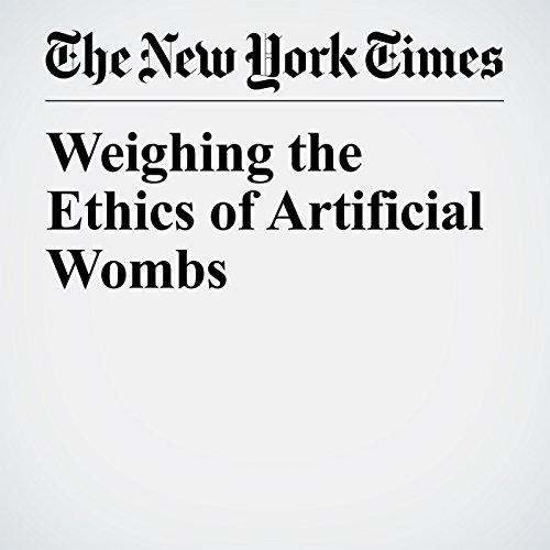 Weighing the Ethics of Artificial Wombs copertina
