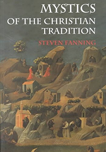[(Mystics of the Christian Tradition)] [By (author) Steven Fanning] published on (September, 2001)