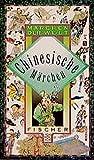 Chinesische Märchen (Fischer Taschenbücher) - Josef Guter