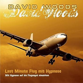 Last Minute Flug Mit Hypnose