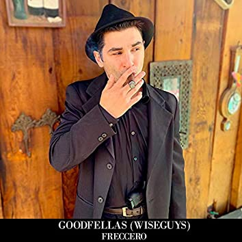 Goodfellas (Wiseguys)