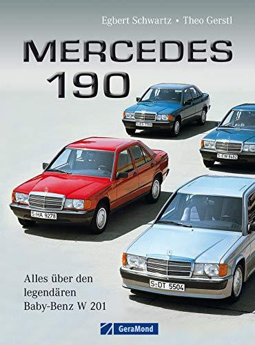 Mercedes 190: Bildband und Chronik de lendendären Baureihe W 201 mit Informationen über Entwicklung, Design, Markenpolitik und Erfolgsgeschichte auf rund 140 Seiten