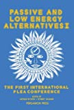 Passive and Low Energy Alternatives I: The First International PLEA Conference, Bermuda, September 13-15, 1982 (English Edition)