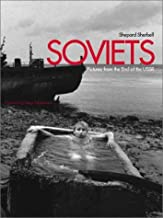 Soviets: Pictures from the End of the U.S.S.R.