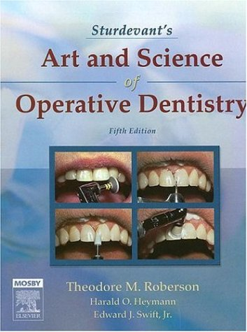 Sturdevant's Art and Science of Operative Dentistry...