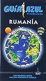 Rumanía: GUÍA AZUL RUMANÍA