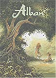 Alban, tome 6 - Dixi !