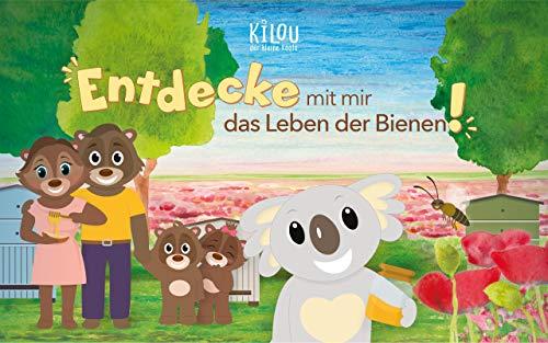 Kilou, der kleine Koala: Entdecke mit mir das Leben der Bienen!