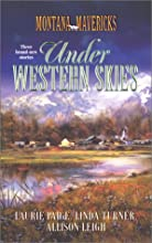 Under Western Skies: One Baby to Go, Please/Marriage on the Menu/Daddy Takes the Cake