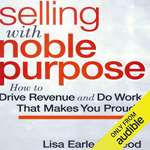 Couverture de Selling with Noble Purpose