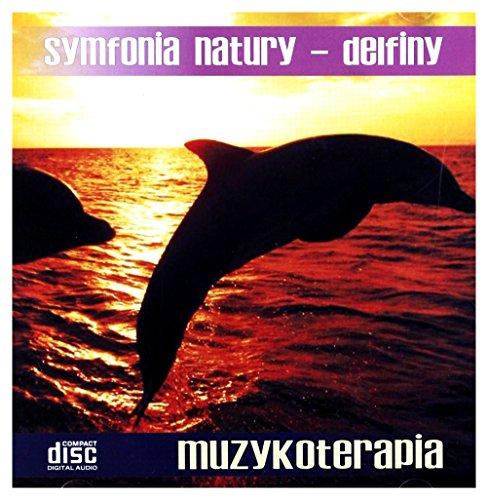 Various: Symfonia Natury - Delfiny [CD]