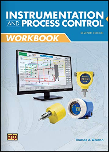 Instrumentation and Process Control Workbook Seventh Edition