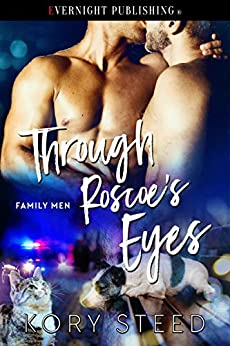 Through Roscoe's Eyes (Family Men Book 2) by [Kory Steed]