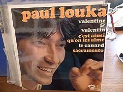 Paul Louka : valentine et valentin - c'est ainsi qu'on les aime le canard - Sacramento - barclay 71 382