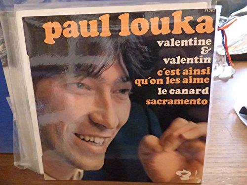 Paul Louka : valentine et valentin - c\'est ainsi qu\'on les aime le canard - Sacramento - barclay 71 382