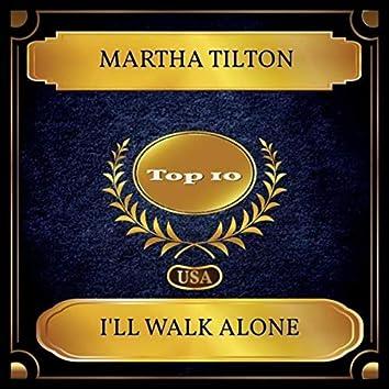 I'll Walk Alone (Billboard Hot 100 - No. 04)