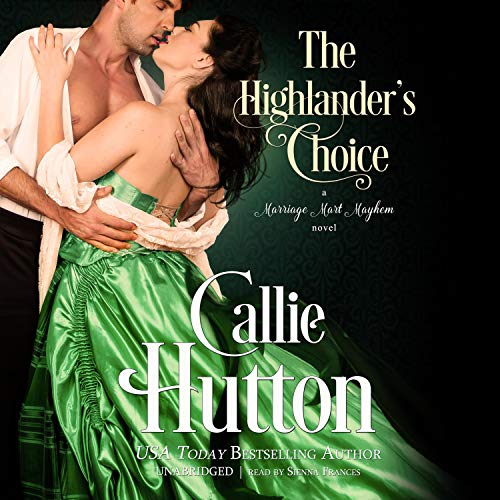 The Highlander's Choice Audiobook By Callie Hutton cover art