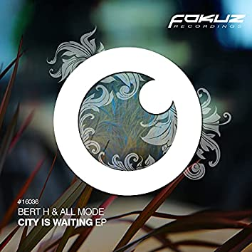 City Is Waiting EP