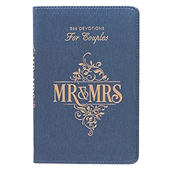 Mr & Mrs 366 Devotions for Couples | Enrich Your Marriage and Relationship | Blue Faux Leather Flexcover Devotional Gift Book w/ Ribbon Marker