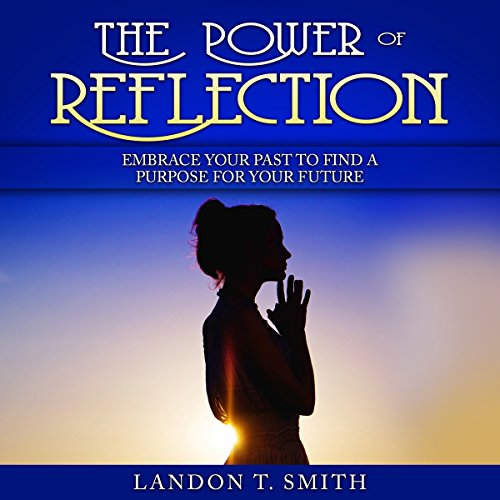 The Power of Reflection audiobook cover art