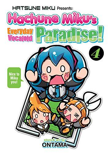 Hatsune Miku Presents: Hachune Miku's Everyday Vocaloid Paradise Vol. 4 (Hatsune Miku Presents: Hachune Miku's Everyday Vocaloid Paradise) (English Edition)