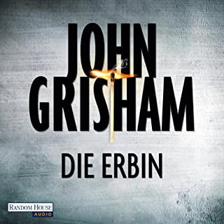 Die Erbin     Jack Brigance 2              By:                                                                                                                                 John Grisham                               Narrated by:                                                                                                                                 Charles Brauer                      Length: 24 hrs and 23 mins     1 rating     Overall 5.0