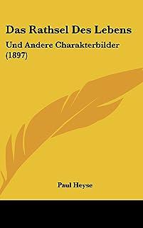 Das Rathsel Des Lebens: Und Andere Charakterbilder (1897)