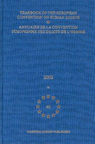 Yearbook of the European Convention on Human Rights, 2002/Annuaire De LA Convention Europeenne Des Droits De L'Homme, 2002 PDF Books