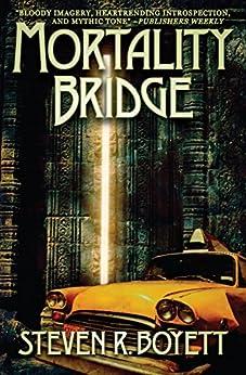 Mortality Bridge by [Steven R. Boyett]