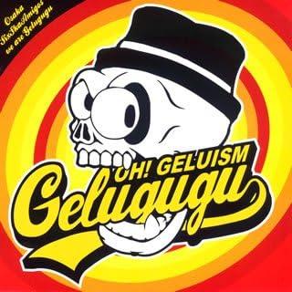 OH! GELUISM