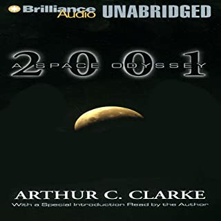 2001     A Space Odyssey              Written by:                                                                                                                                 Arthur C. Clarke                               Narrated by:                                                                                                                                 Dick Hill                      Length: 6 hrs and 42 mins     54 ratings     Overall 4.7
