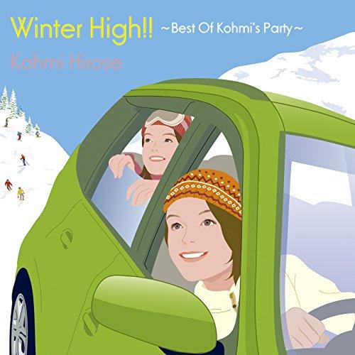 Winter High!!~Best Of Kohmi's Party~