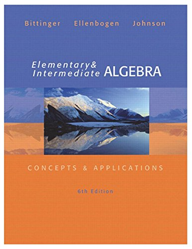 Elementary and Intermediate Algebra: Concepts and Applications (6th Edition)