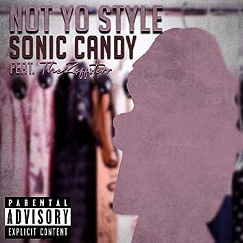 Not Yo Style (feat. TheZeffsterr)