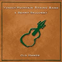 Old Hands by Yonder Mountain String Band (2003-06-17)