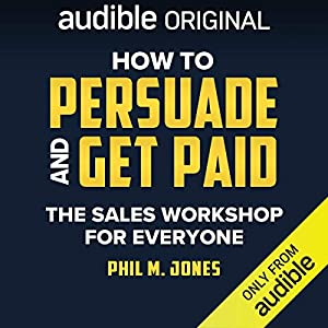 How to Persuade and Get Paid