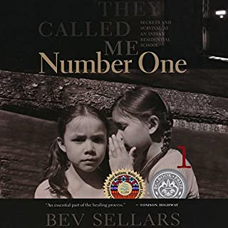 They Called Me Number One     Secrets and Survival at an Indian Residential School              Written by:                                                                                                                                 Bev Sellars                               Narrated by:                                                                                                                                 Bev Sellars                      Length: 7 hrs and 17 mins     119 ratings     Overall 4.7