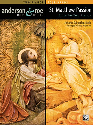 St. Matthew Passion Suite for Two Pianos  |  Klavier  |  Buch (Anderson & Roe Duos & Duets)