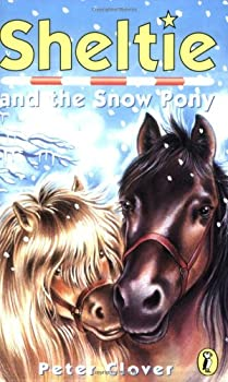Sheltie and the Snow Pony (Pony Days) 0439688876 Book Cover