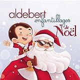 Songtexte von Aldebert - Enfantillages de Noël
