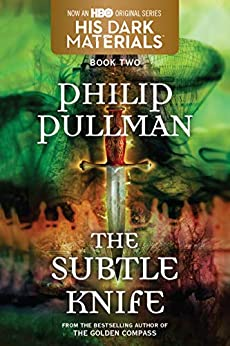 His Dark Materials: The Subtle Knife (Book 2) by [Philip Pullman]