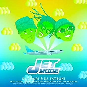 JET MODE (feat. Tyson, SANTAWORLDVIEW, MonyHorse & ZOT on the WAVE)