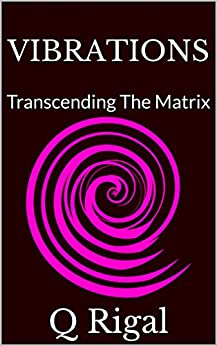 Book cover image for VIBRATIONS : Transcending The Matrix