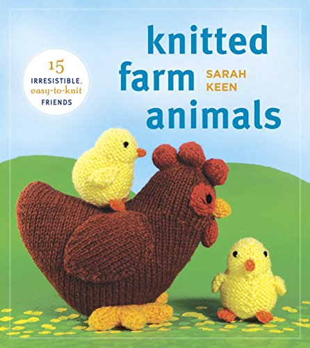 Random House Knitted Farm Animals: 15 Irresistible  Easy-to-Knit Friends