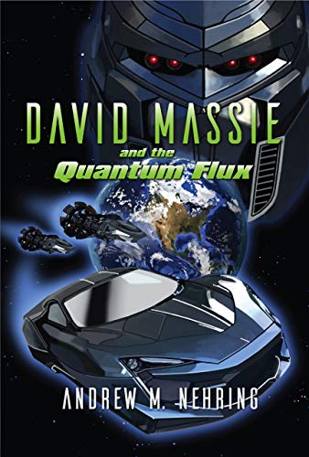 David Massie and the Quantum Flux by [Andrew M Nehring]