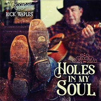 Holes in My Soul