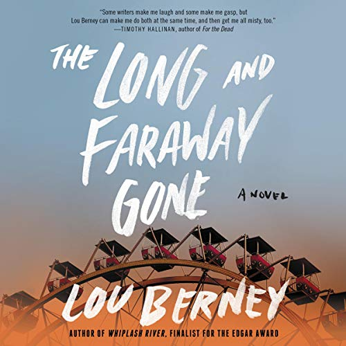 The Long and Faraway Gone audiobook cover art