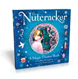 The Nutcracker: A Magic Theater Book